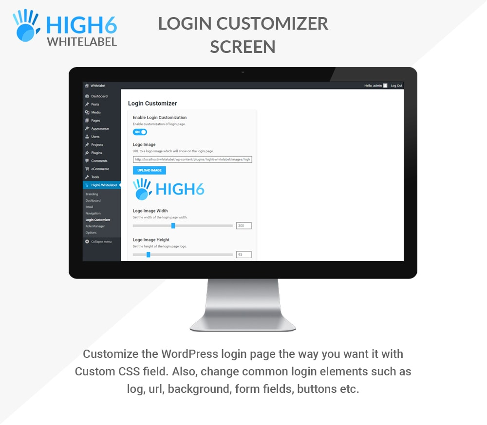 High6 Whitelabel Login Customizer Screen